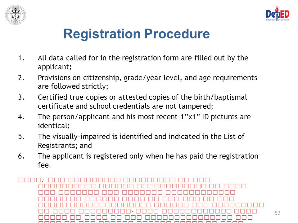 Registration Procedure 1.All data called for in the registration form are filled out by the applicant; 2.Provisions on citizenship, grade/year level,
