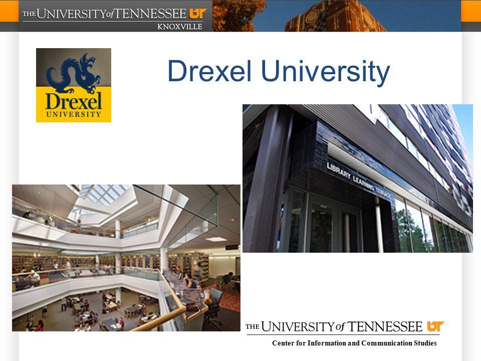 Center for Information and Communication Studies Drexel University