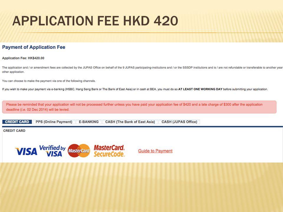 APPLICATION FEE HKD 420