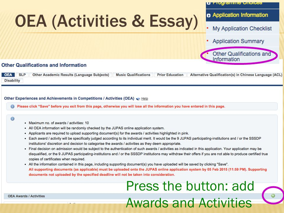 OEA (Activities & Essay) Press the button: add Awards and Activities