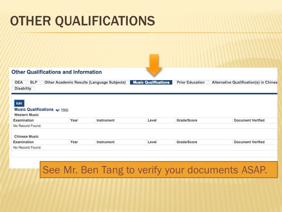 OTHER QUALIFICATIONS See Mr. Ben Tang to verify your documents ASAP.