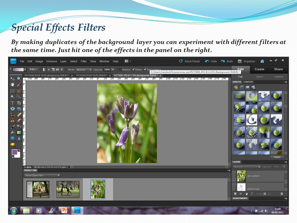 Special Effects Filters By making duplicates of the background layer you can experiment with different filters at the same time.