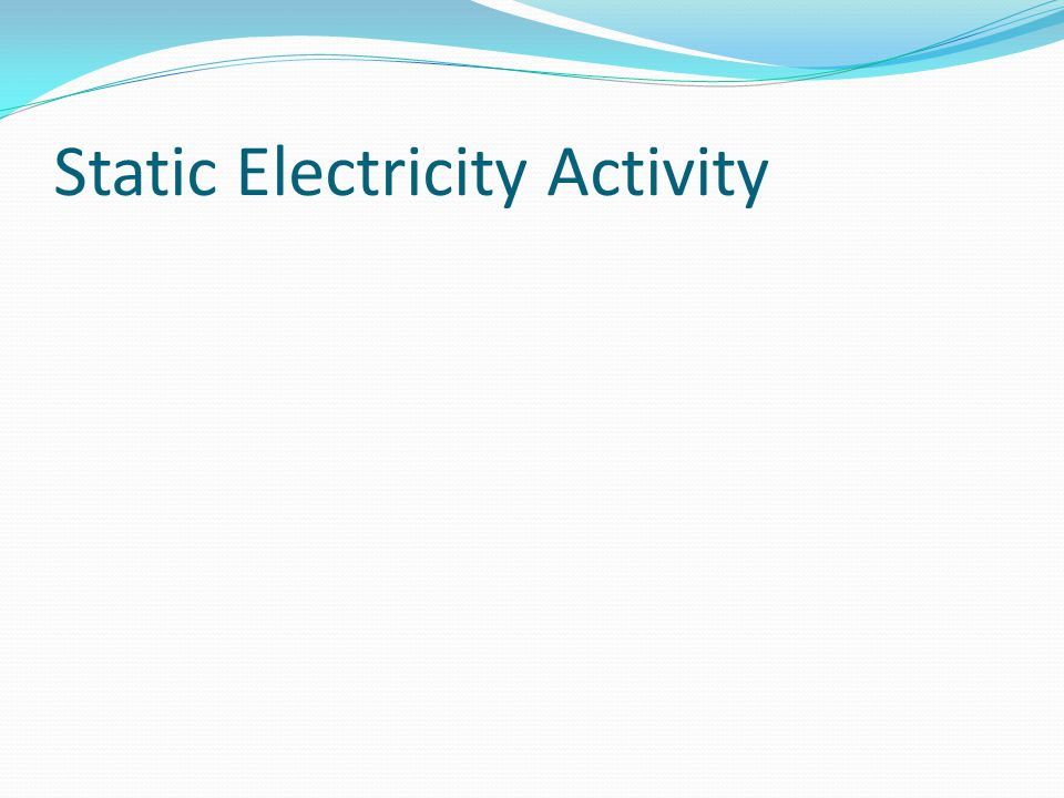 Static Electricity Activity