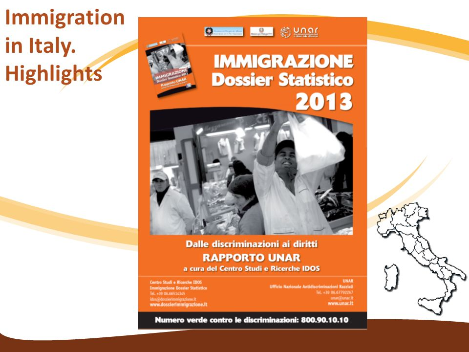 Immigration in Italy. Highlights
