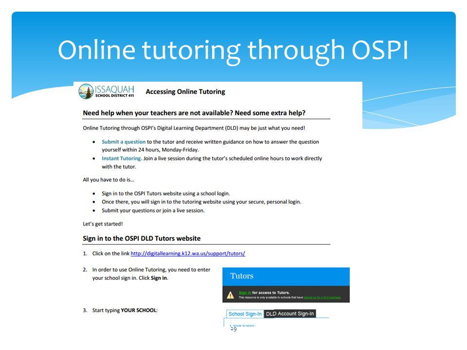 Online tutoring through OSPI 29
