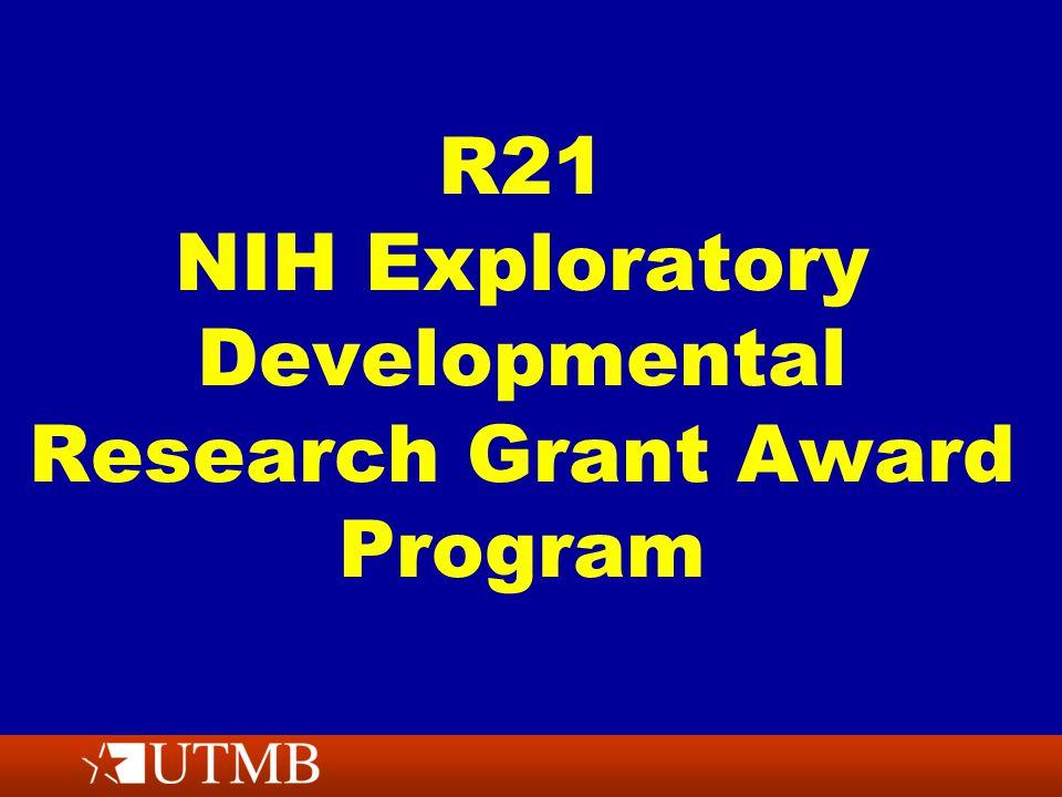 R21 NIH Exploratory Developmental Research Grant Award Program