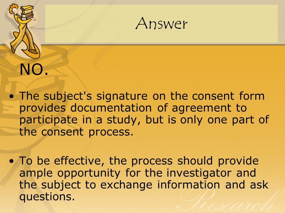Please refer to the regulations: SGGCP 4.8 Informed Consent of Trial Subjects.