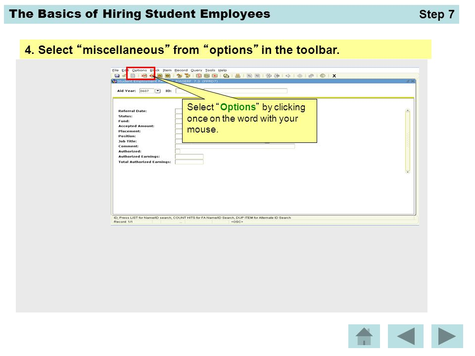 "The Basics of Hiring Student Employees 4. Select ""miscellaneous"" from ""options"" in the toolbar. Step 7 Select ""Options"" by clicking once on the word w"