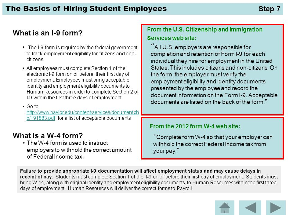 The Basics of Hiring Student Employees Failure to provide appropriate I-9 documentation will affect employment status and may cause delays in receipt