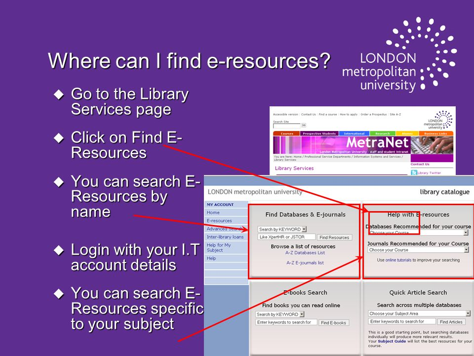 Where can I find e-resources.