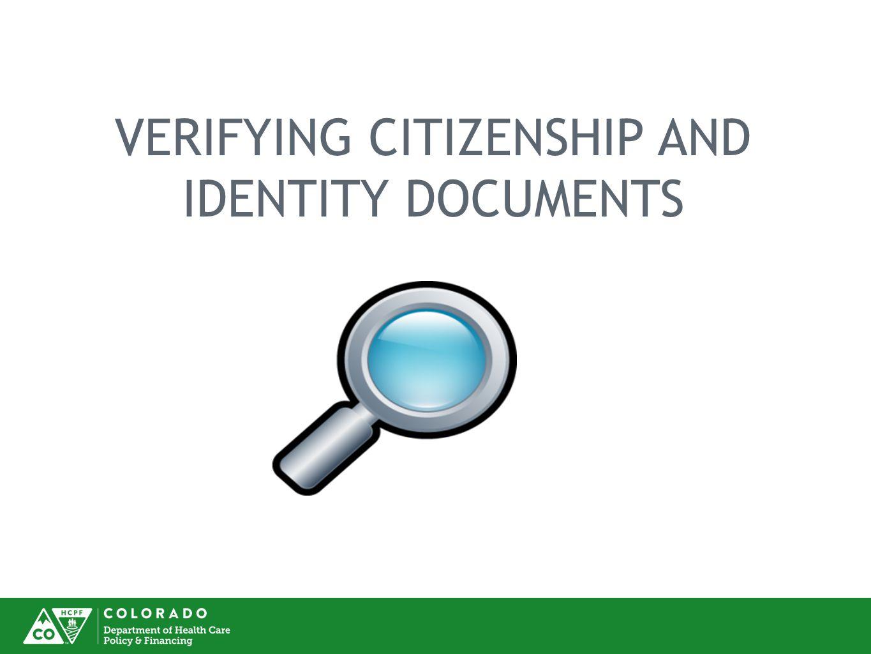 VERIFYING CITIZENSHIP AND IDENTITY DOCUMENTS