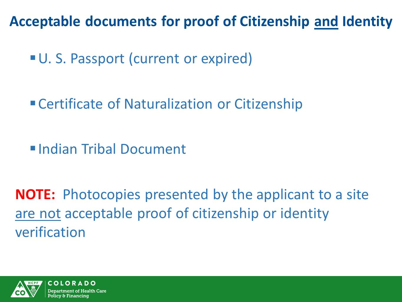 Acceptable documents for proof of Citizenship and Identity  U.