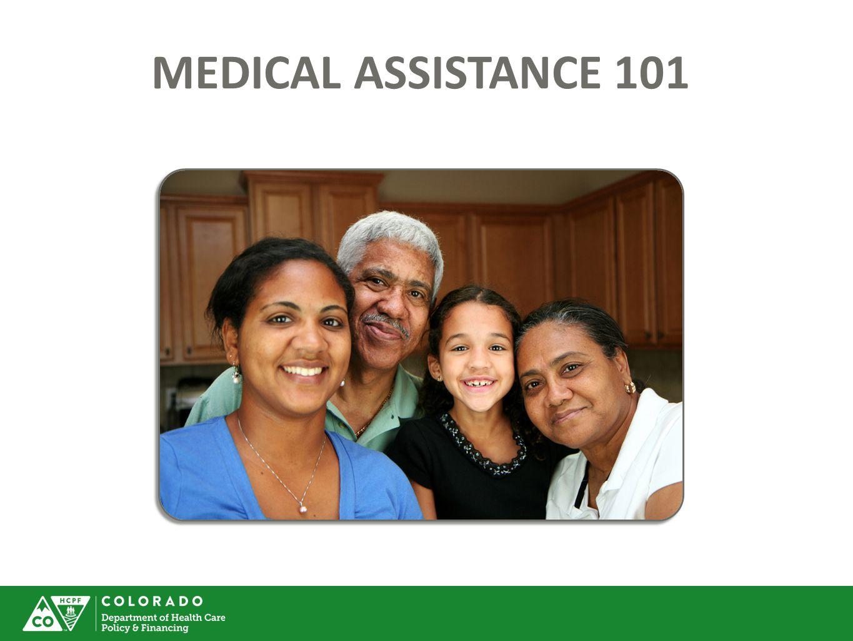 MEDICAL ASSISTANCE 101