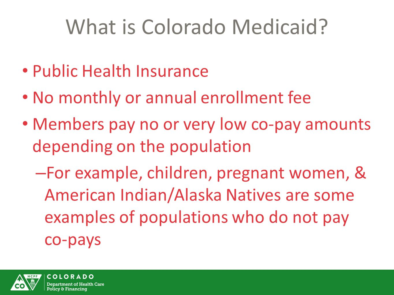 What is Colorado Medicaid.