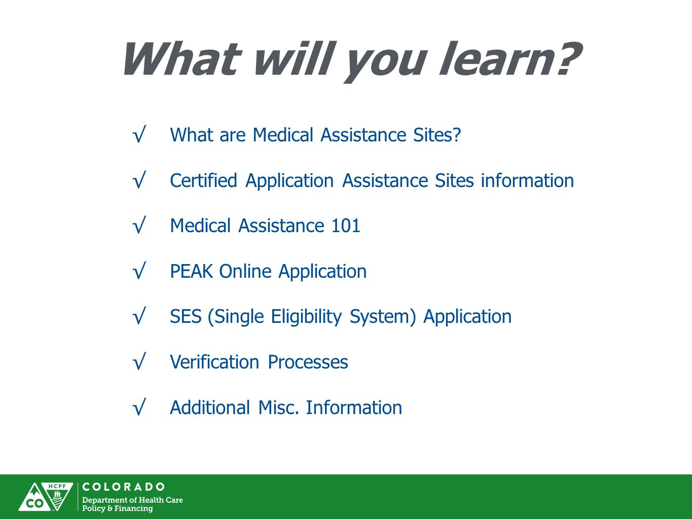What will you learn.√What are Medical Assistance Sites.