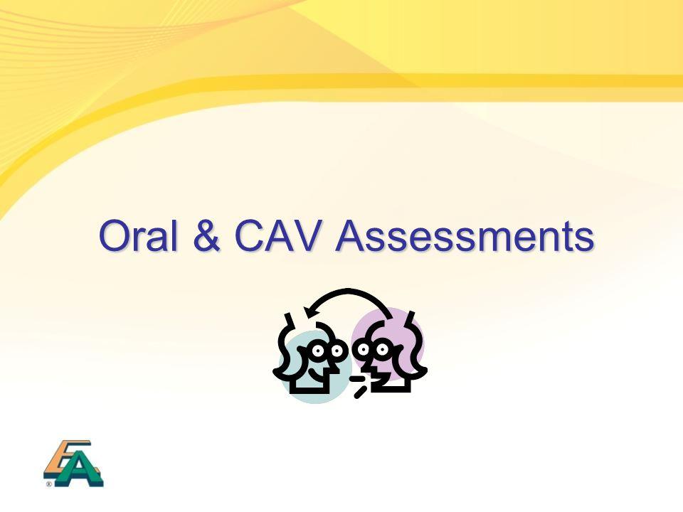 Oral & CAV Assessments