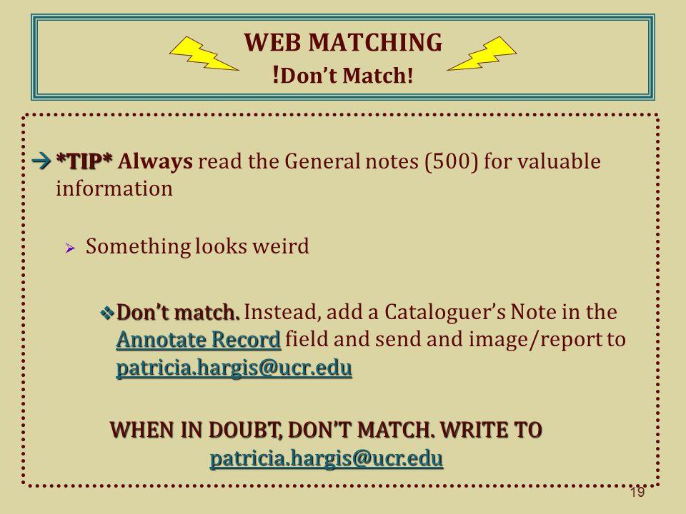 19 WEB MATCHING . Don't Match.