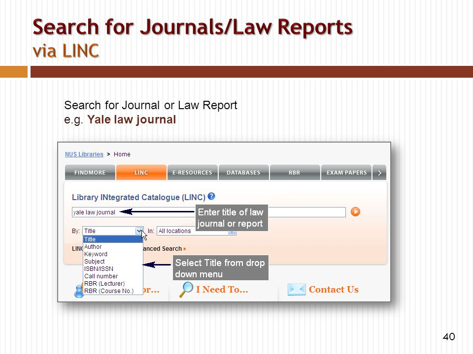 Search for Journal or Law Report e.g. Yale law journal 40