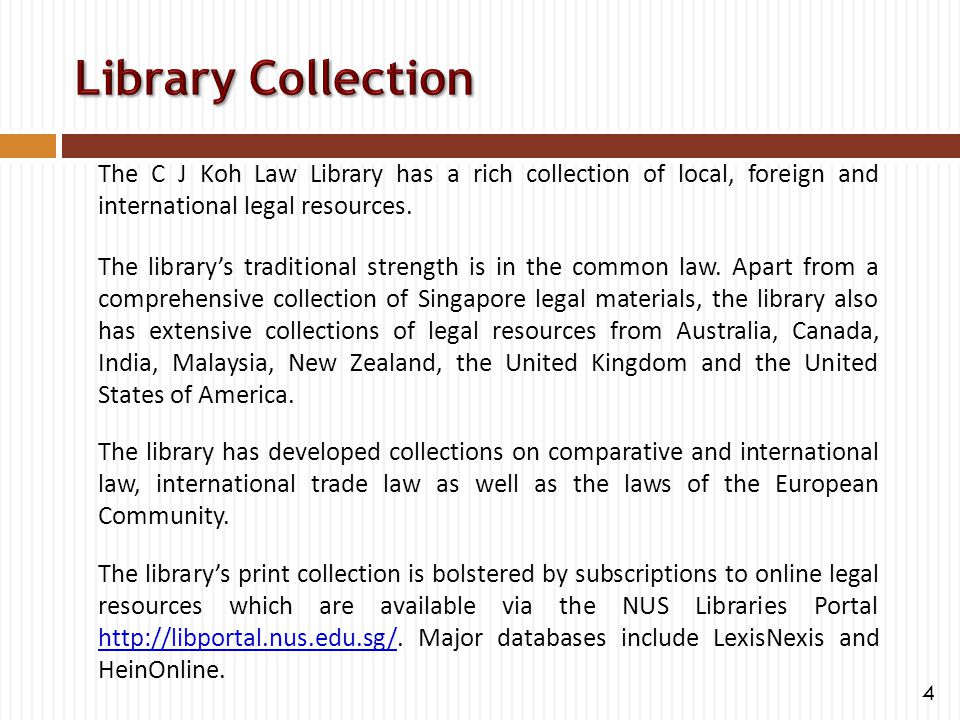 The C J Koh Law Library has a rich collection of local, foreign and international legal resources. The library's traditional strength is in the common