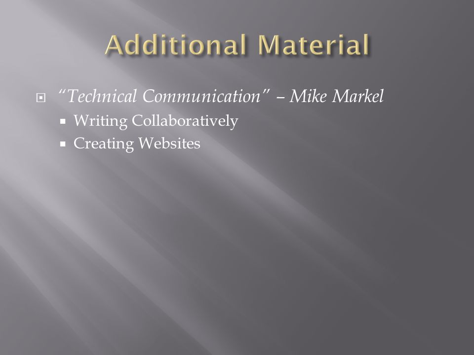 " ""Technical Communication"" – Mike Markel  Writing Collaboratively  Creating Websites"