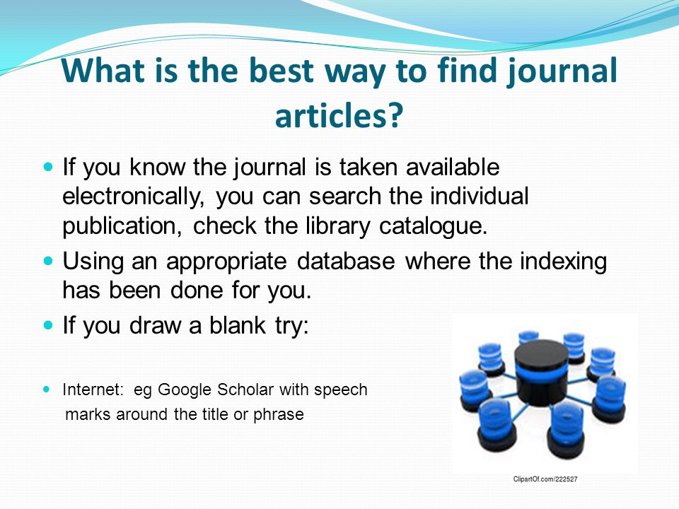 What is the best way to find journal articles.