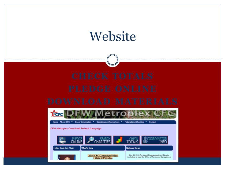 CHECK TOTALS PLEDGE ONLINE DOWNLOAD MATERIALS Website