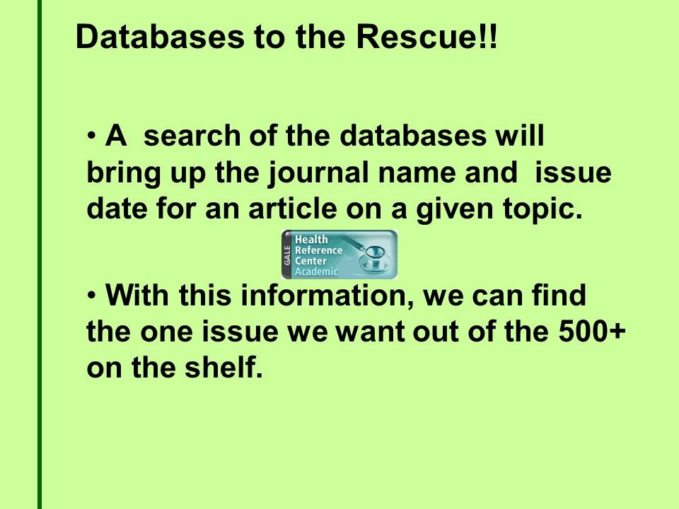 Databases to the Rescue!.