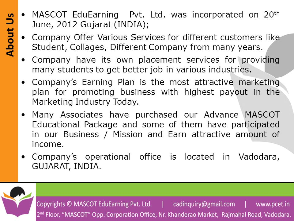 About Us MASCOT EduEarning Pvt. Ltd.