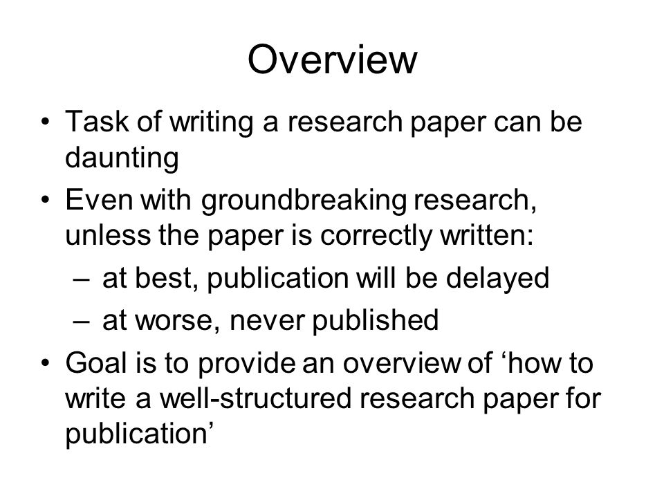 Introduction Clearly state the: –Problem being investigated –Background that explains the problem –Reasons for conducting the research Summarize relevant research to provide context State how your work differs from published work Identify the questions you are answering Explain what other findings, if any, you are challenging or extending Briefly describe the experiment, hypothesis(es), research question(s); general experimental design or method