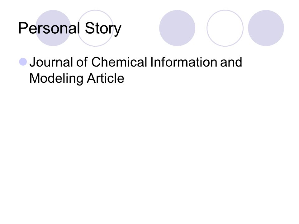 Personal Story Journal of Chemical Information and Modeling Article