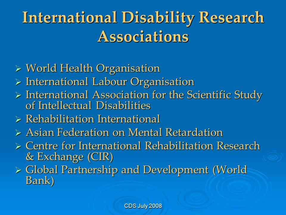 CDS July 2008 International Disability Research Associations  World Health Organisation  International Labour Organisation  International Associati
