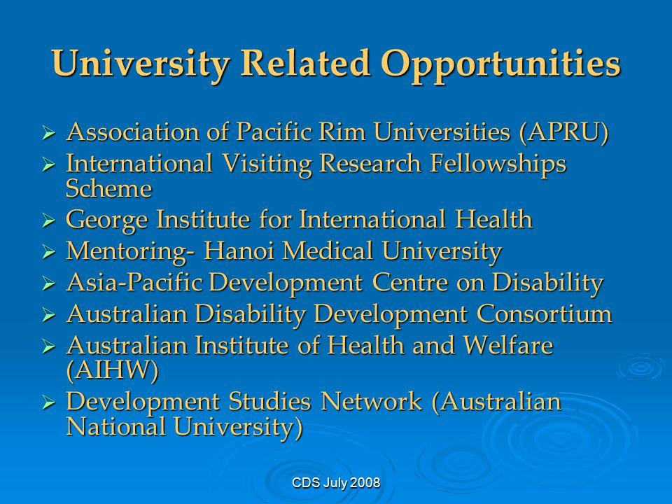 CDS July 2008 University Related Opportunities  Association of Pacific Rim Universities (APRU)  International Visiting Research Fellowships Scheme 