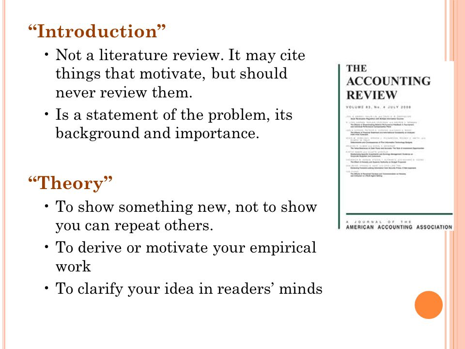 Introduction Not a literature review.