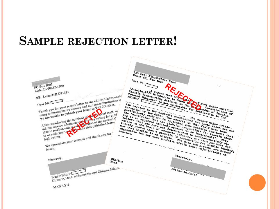S AMPLE REJECTION LETTER ! REJECTED