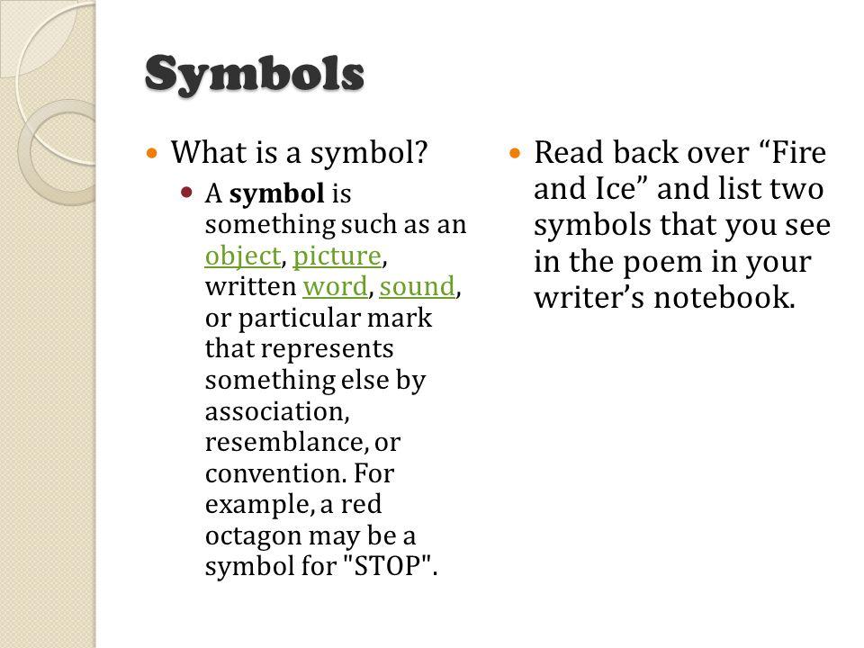 Symbols What is a symbol.
