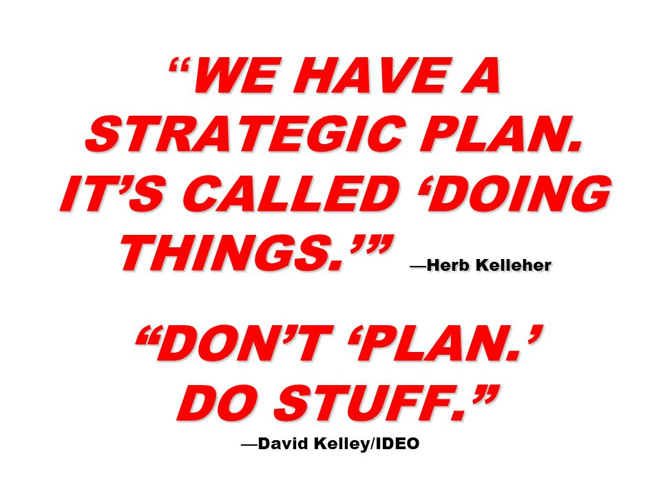 WE HAVE A STRATEGIC PLAN.