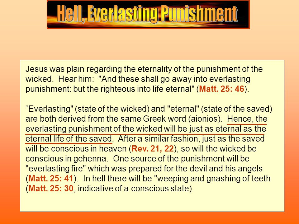 The Greek word translated hell is found twelve times in the Greek New Testament.