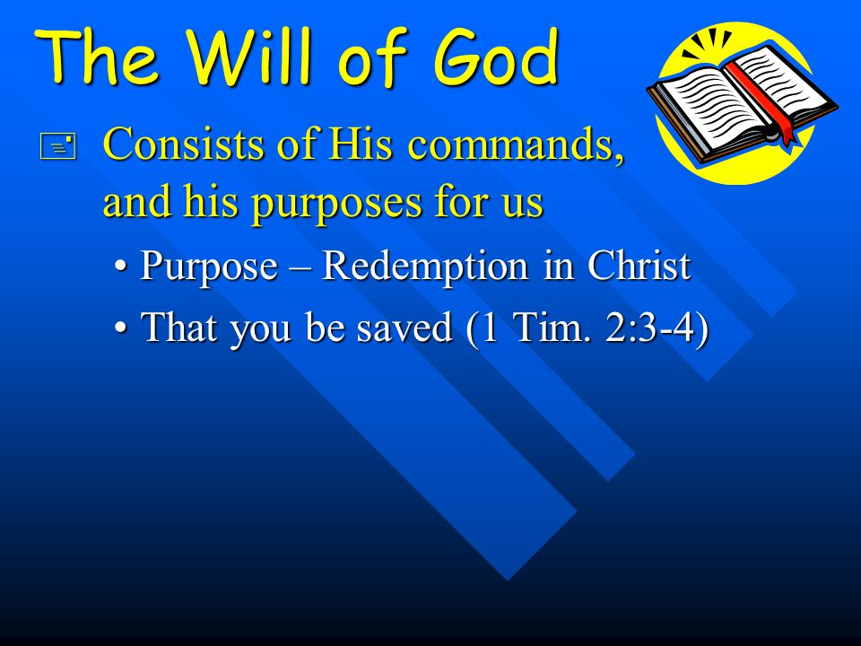 1 Timothy 2:3-4 For this is good and acceptable in the sight of God our Savior, 4 who desires all men to be saved and to come to the knowledge of the truth. Prayer is a good thing, it helps to accomplish God's purpose