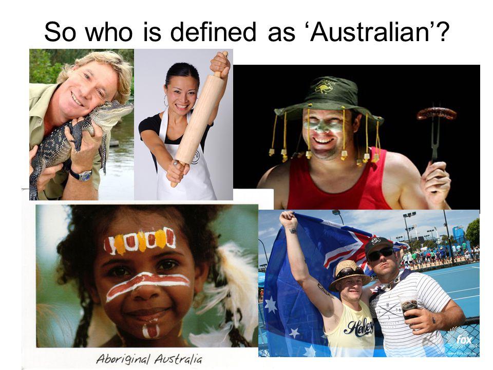 So who is defined as 'Australian'?