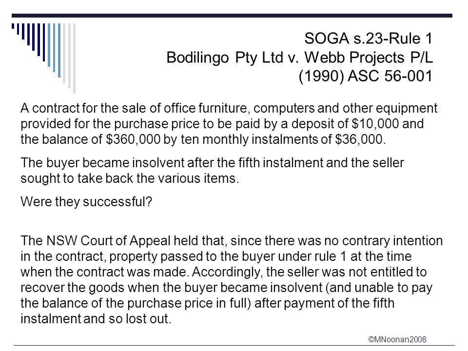 ©MNoonan2008 SOGA s.23-Rule 1 Bodilingo Pty Ltd v.