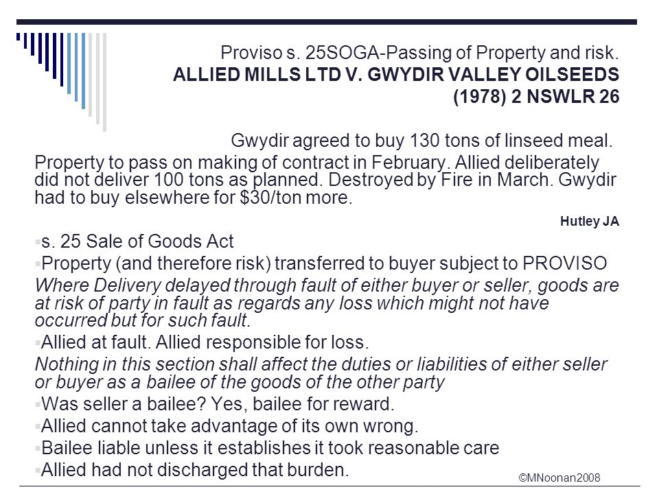 ©MNoonan2008 Proviso s. 25SOGA-Passing of Property and risk.