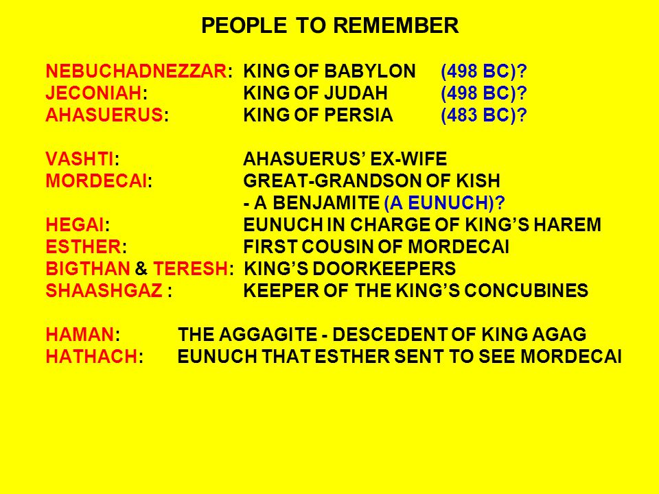 PEOPLE TO REMEMBER NEBUCHADNEZZAR:KING OF BABYLON (498 BC).