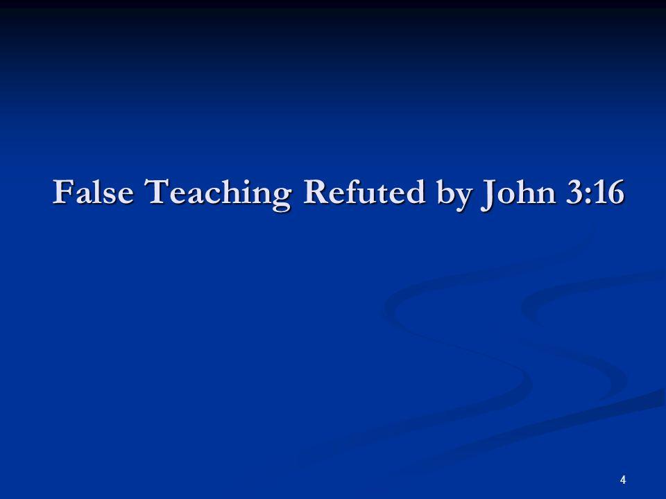 15 John 3:16 Declares… The greatest Emotion. ...so loved… 1 Jn.