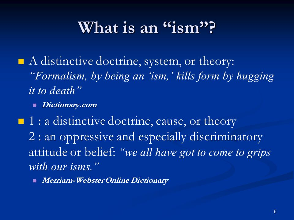 6 What is an ism .