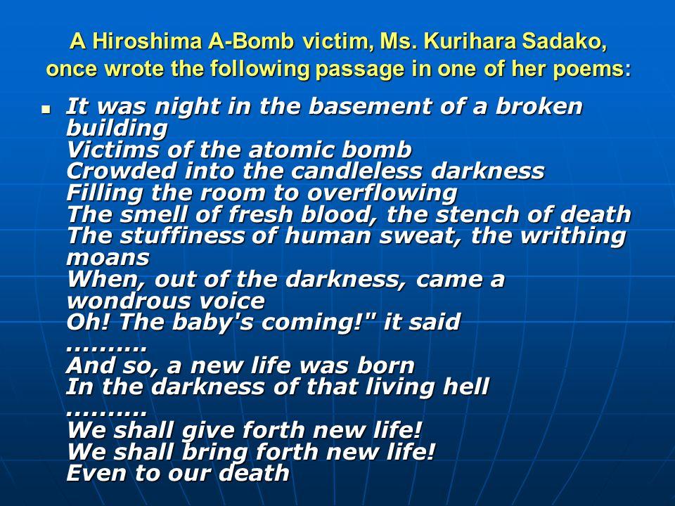 A Hiroshima A-Bomb victim, Ms.