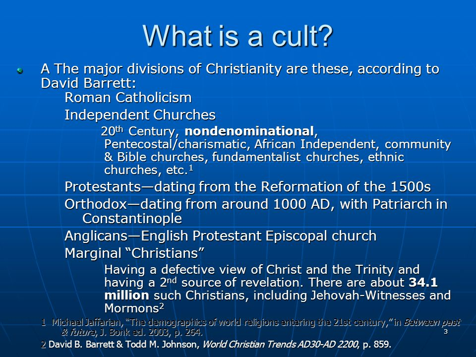 3 What is a cult.