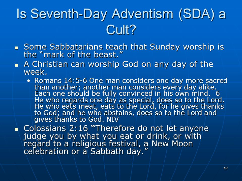 49 Is Seventh-Day Adventism (SDA) a Cult.