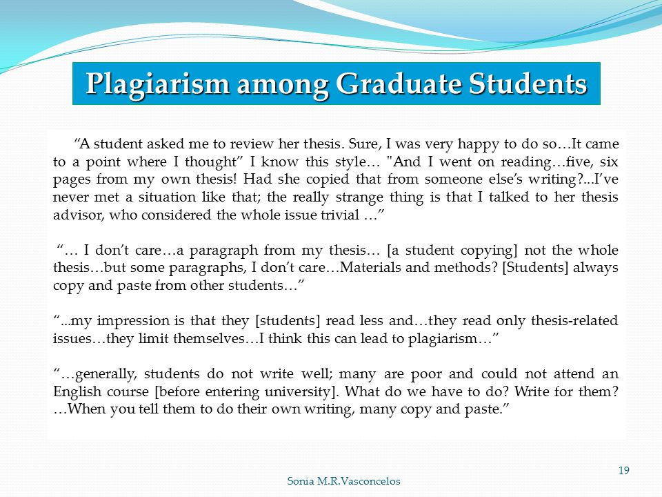 Plagiarism among Graduate Students A student asked me to review her thesis.