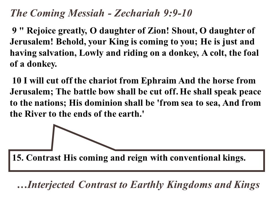 The Coming Messiah - Zechariah 9:9-10 9
