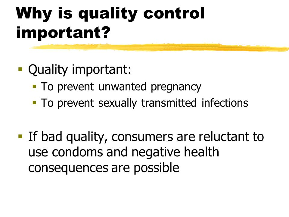 Introduction To assure condom quality….